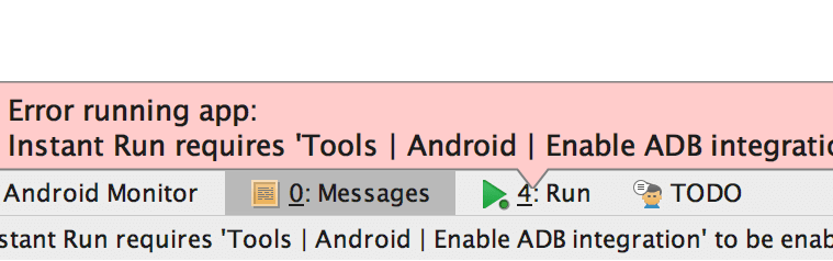 Error running app Instant Run requires Enable ADB integration