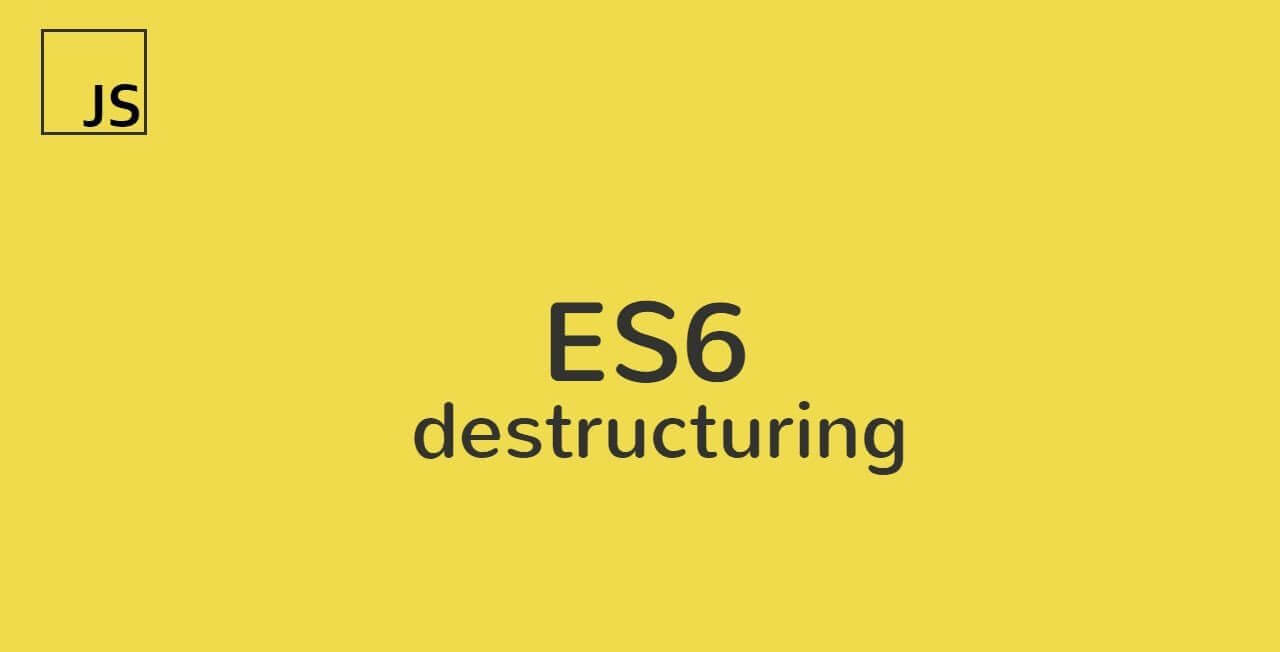 Destructuring JavaScript Objects
